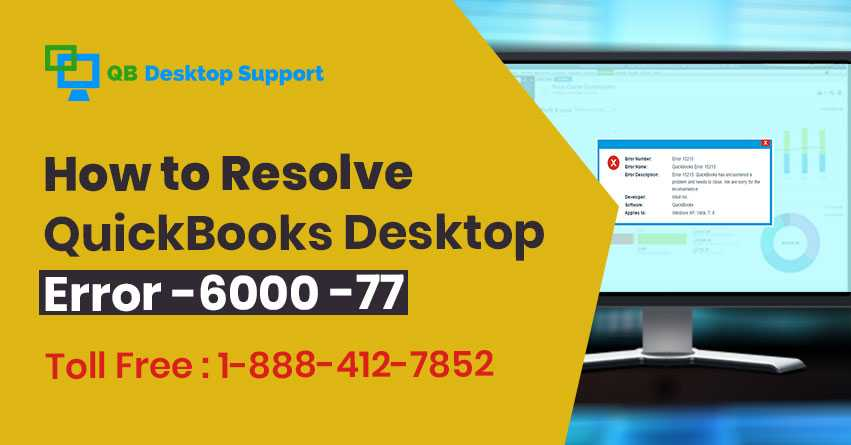 QuickBooks Error -6000 -77 | Reasons \u0026 Solutions