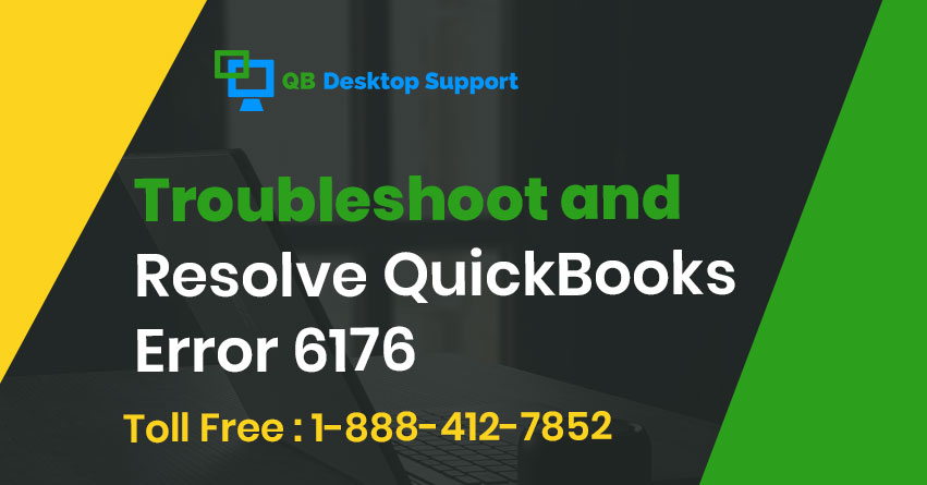 Troubleshoot and Resolve QuickBooks Error 6176