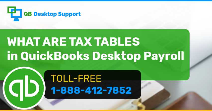 Tax tables in QuickBooks Desktop Payroll - QBDesktopsupport